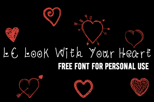 LC look with your heart font