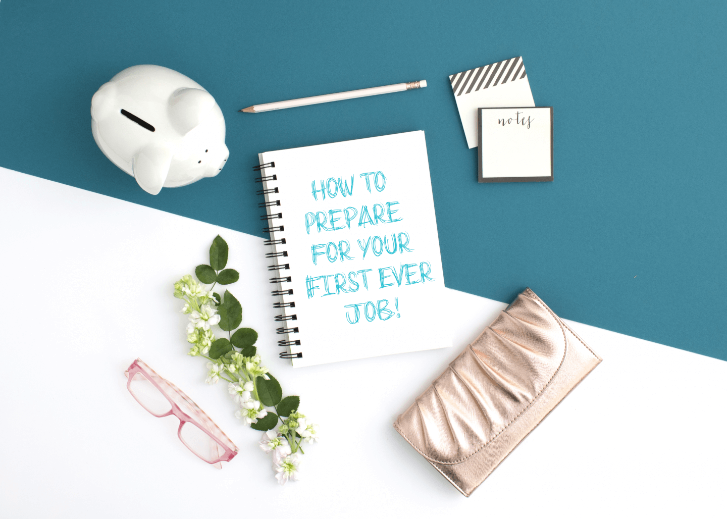 How to Prepare for Your First Ever Job