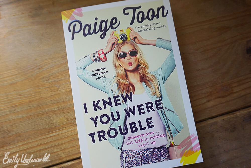 I knew you were trouble by Paige Toon