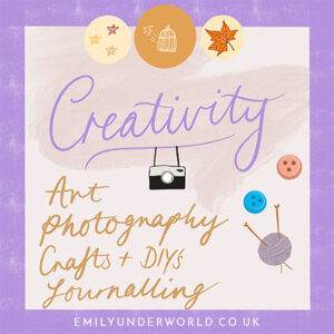 Creativity: Art, Photography, Crafts and DIYs, Journalling.